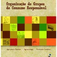 Caminhos para prática de consumo responsável - Organização de Grupos de Consumo Responsável